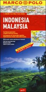 Indonesia, Malaysia: con itinerari panoramici e luoghi di interesse turistico
