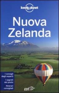 Nuova Zelanda / edizione scritta e aggiornata da Charles Rawlings-Way [e altri]