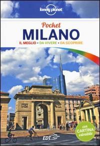 Milano pocket : il meglio da vivere, da scoprire / Luigi Farrauto