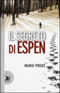 Il segreto di Espen / Margi Preus ; traduzione dall'inglese di Aurelia Martelli
