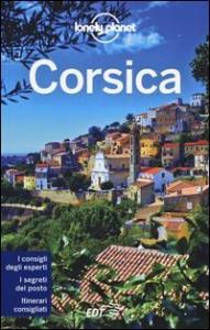 Corsica / edizione scritta e aggiornata da Claire Angot, Jean-Bernard Carillet, Olivier Cirendini