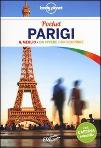 Parigi pocket : il meglio da vivere, da scoprire / Catherine Le Nevez