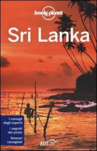 Sri Lanka / edizione scritta e aggiornata da Ryan Ver Berkmoes, Stuart Butler, Iain Stewart