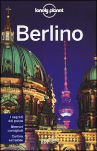 Berlino / edizione scritta e aggiornata da Andrea Schulte-Peevers