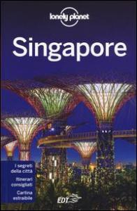 Singapore / edizione scritta e aggiornata da Cristian Bonetto