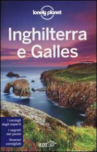 Inghilterra e Galles / edizione scritta e aggiornata da Neil Wilson ... [et al.]