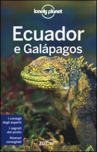 Ecuador e Galápagos / edizione scritta e aggiornata da Regis St. Louis ... [et al.]