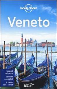 Veneto / edizione scritta e aggiornata da Linda Cottino ... [et al.]