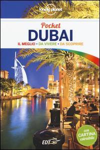 Dubai : il meglio, da vivere, da scoprire / Andrea Schulte-Peevers