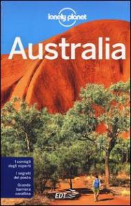 Australia / edizione scritta e aggiornata da Charles Rawlings-Way ... [e altri]