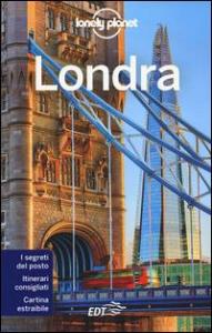 Londra / edizione scritta e aggiornata da Peter Dragicevich ... [et al.]