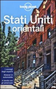Stati Uniti orientali / edizione scritta e aggiornata da Regis St. Louis ... [et al.]