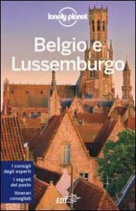 Belgio e Lussemburgo / edizione scritta e aggiornata da Helena Smith, Andy Symington, Donna Wheeler
