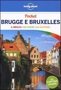 Brugge e Bruxelles : il meglio, da vivere, da scoprire / Helena Smith