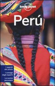 Perù / [edizione scritta e aggiornata da Carolyn McCarthy ... et al.]