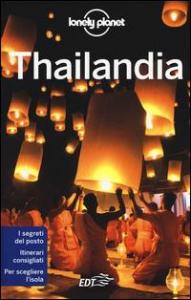 Thailandia / edizione scritta e aggiornata da Mark Beales... [et al.]