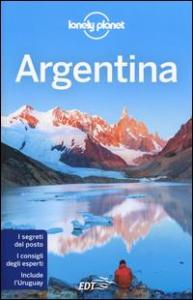 Argentina / edizione scritta e aggiornata da Sandra Bao ... [et al.]