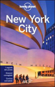 New York City / edizione scritta e aggiornata da Regis St Louis, Cristian Bonetto, Zora O'Neill