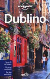 Dublino / edizione scritta e aggiornata da Fionn Davenport