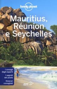 Mauritius, Réunion e Seychelles / edizione scritta e aggiornata da Anthony Ham, Jean-Bernard Carillet