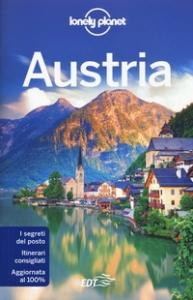 Austria / edizione scritta e aggiornata da Marc Di Duca ... [et al.]