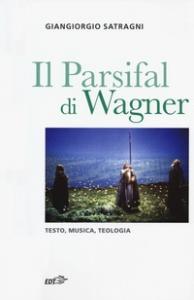 Il Parsifal di Wagner