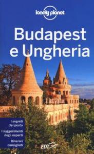 Budapest e Ungheria / Steve Fallon, Anna Kaminski