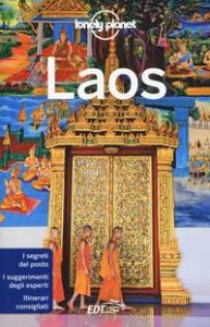 Laos / edizione scritta e aggiornata Kate Morgan ... [et al.]