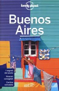 Buenos Aires / edizione scritta e aggiornata da Isabel Albiston