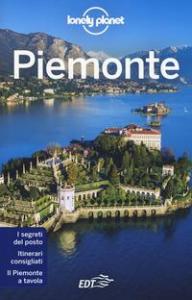 Piemonte / edizione scritta da Giacomo Bassi ... [et al.]