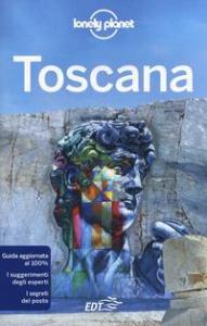 Toscana / edizione scritta da Giacomo Bassi ... [et al.]