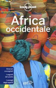 Africa occidentale / Anthony Ham ... [et al.]