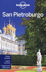 San Pietroburgo / edizione scritta e aggiornata da Regis St Louis, Simon Richmond