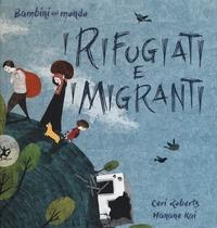 I rifugiati e i migranti