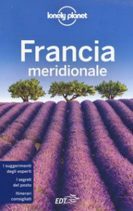 Francia meridionale / Nicola Williams ... [et al.]