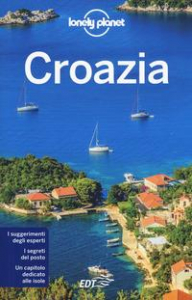 Croazia / Peter Dragicevich, Anthony Ham, Jessica Lee