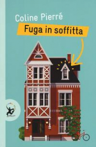 Fuga in soffitta