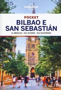 Bilbao e San Sebastián : il meglio da vivere, da scoprire / Regis St Louis