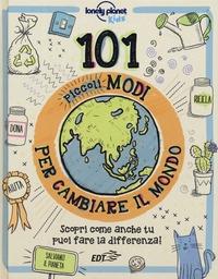 101 piccoli modi per cambiare il mondo
