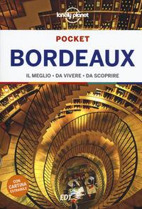 Bordeaux pocket : il meglio da vivere, da scoprire / Nicola Williams