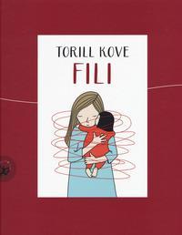 Fili / Torill Kove ; [traduzione dal norvegese di Deborah Rabitti]