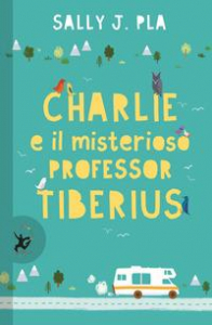 Charlie e il misterioso professor Tiberius