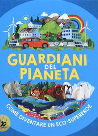 Guardiani del pianeta