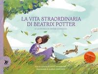 La vita straordinaria di Beatrix Potter