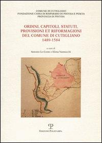 Ordini, capitoli, statuti, provisioni et riformagioni del Comune di Cutigliano