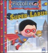 Super-Larus