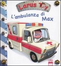 L'ambulanza di Max