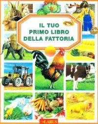Il tuo primo libro della fattoria