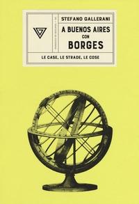 A Buenos Aires con Borges