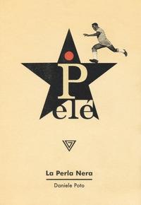 Pelé: La perla nera